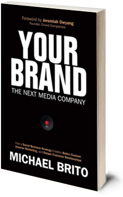 Your Brand: The Next Media Company