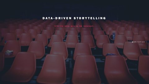 Data-Driven Storytelling: Winning the War of Brand Relevance