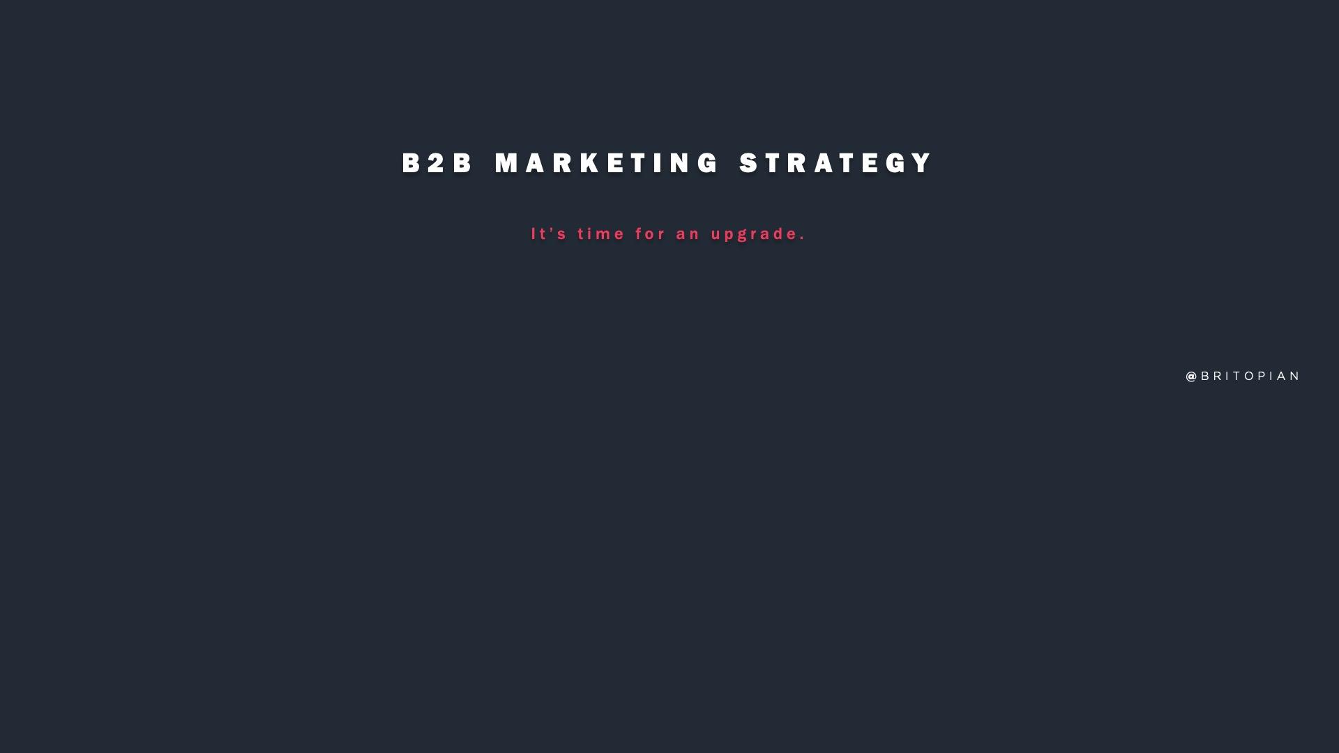 B2B Marketing Strategy: It's Time to Start Thinking About Data Analytics