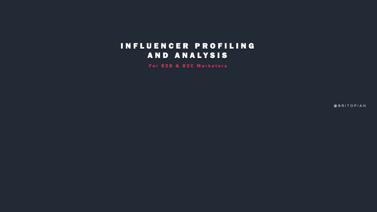 Influencer Profiling & Analysis is Critical for B2B Marketers