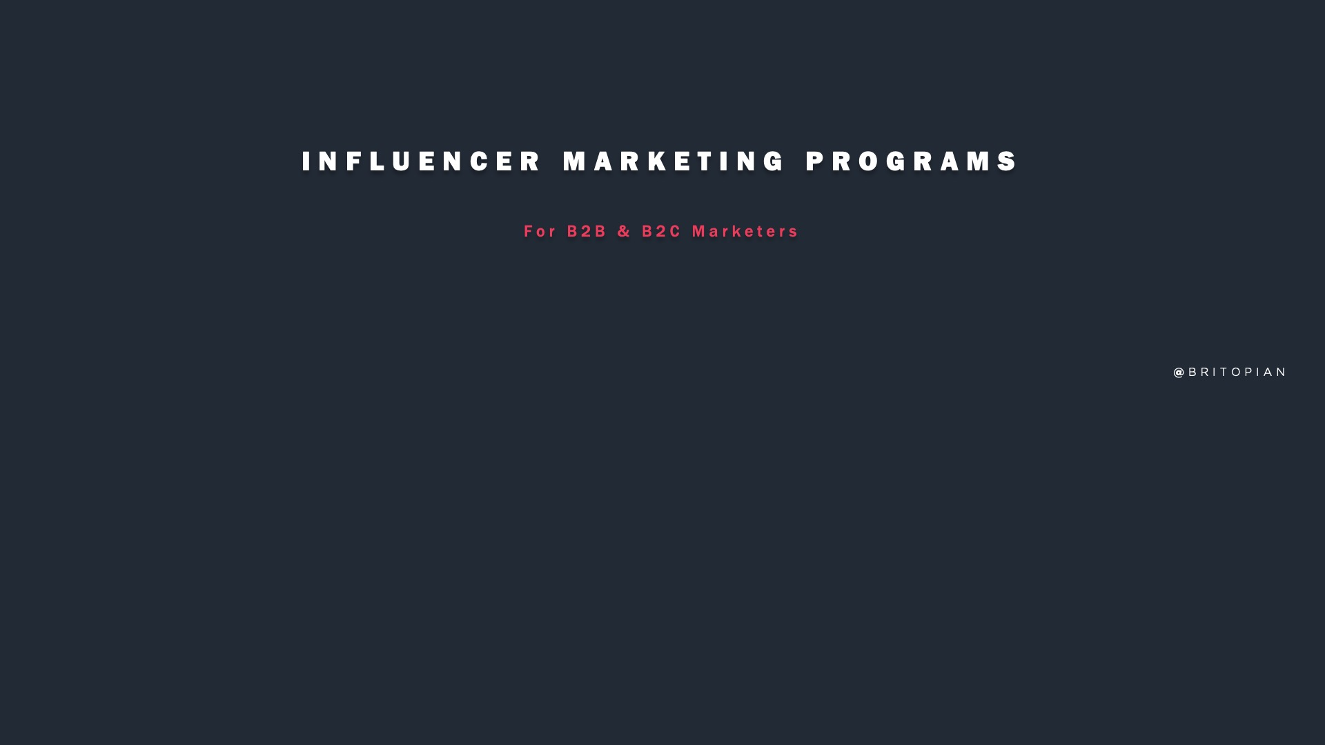 Influencer Marketing Programs for B2B and Consumer Brands