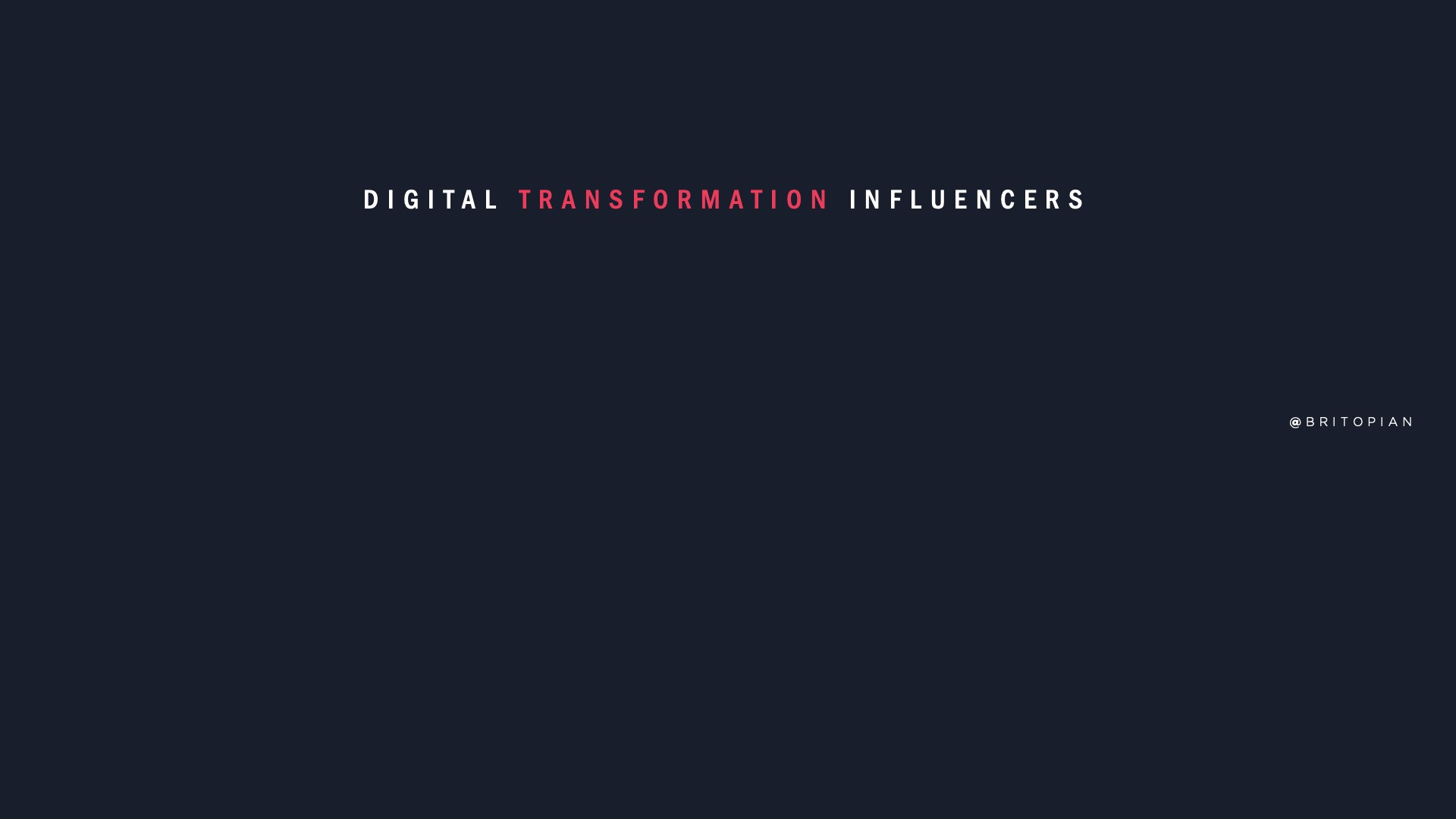 Digital Transformation Influencers: Who Are They?