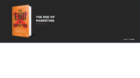 The End of Marketing Book Review