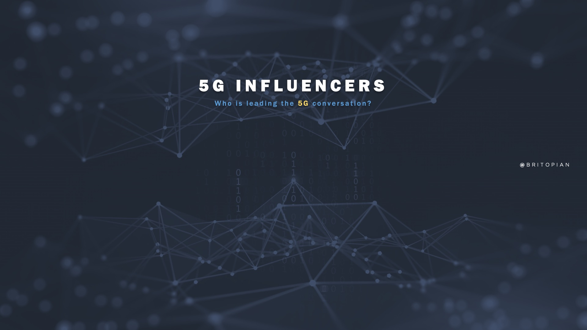 5G Influencers: Who's Leading the 5G Network Conversation?