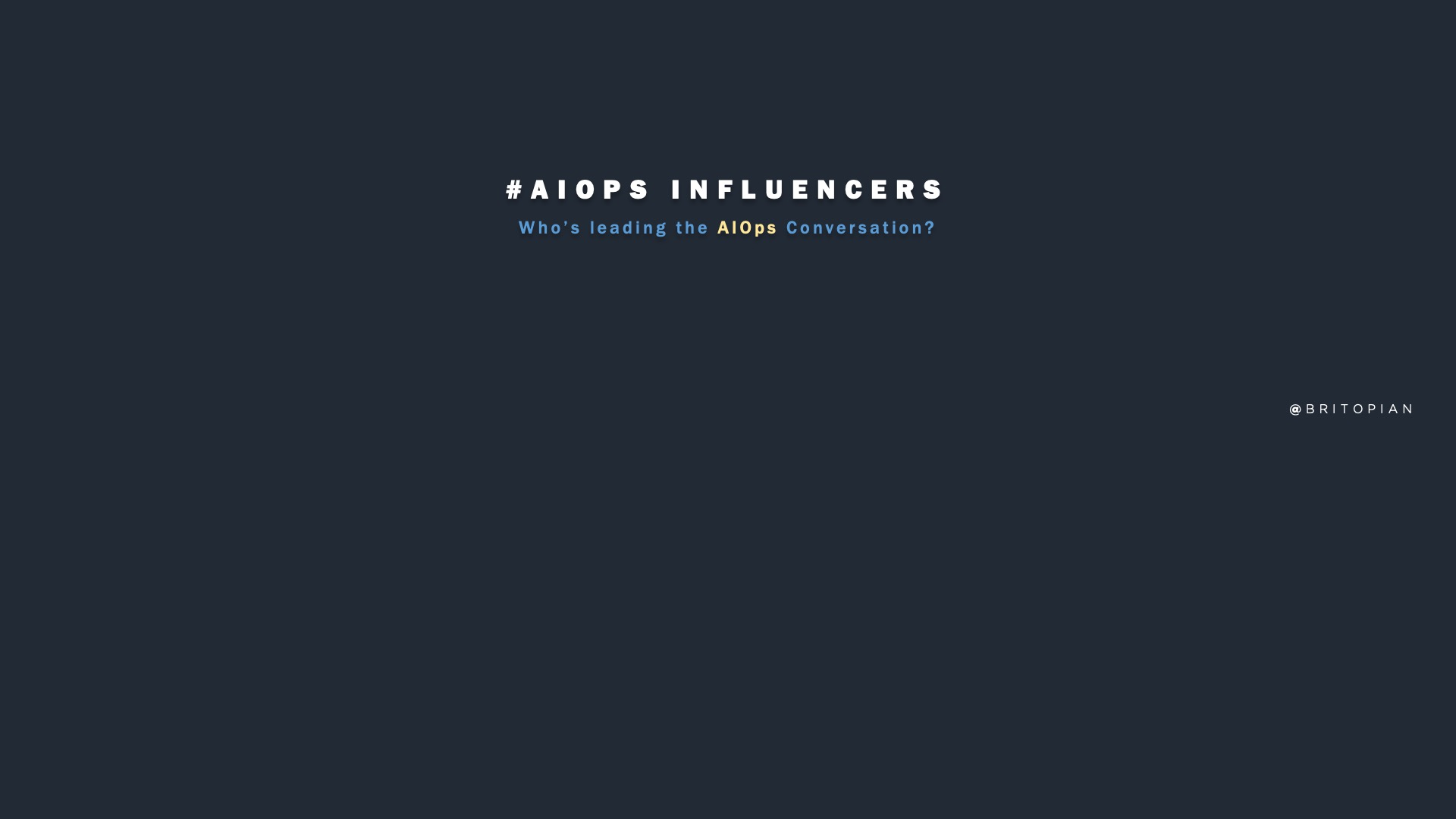 AIOps Influencers: The Who's Who in AI and Operations