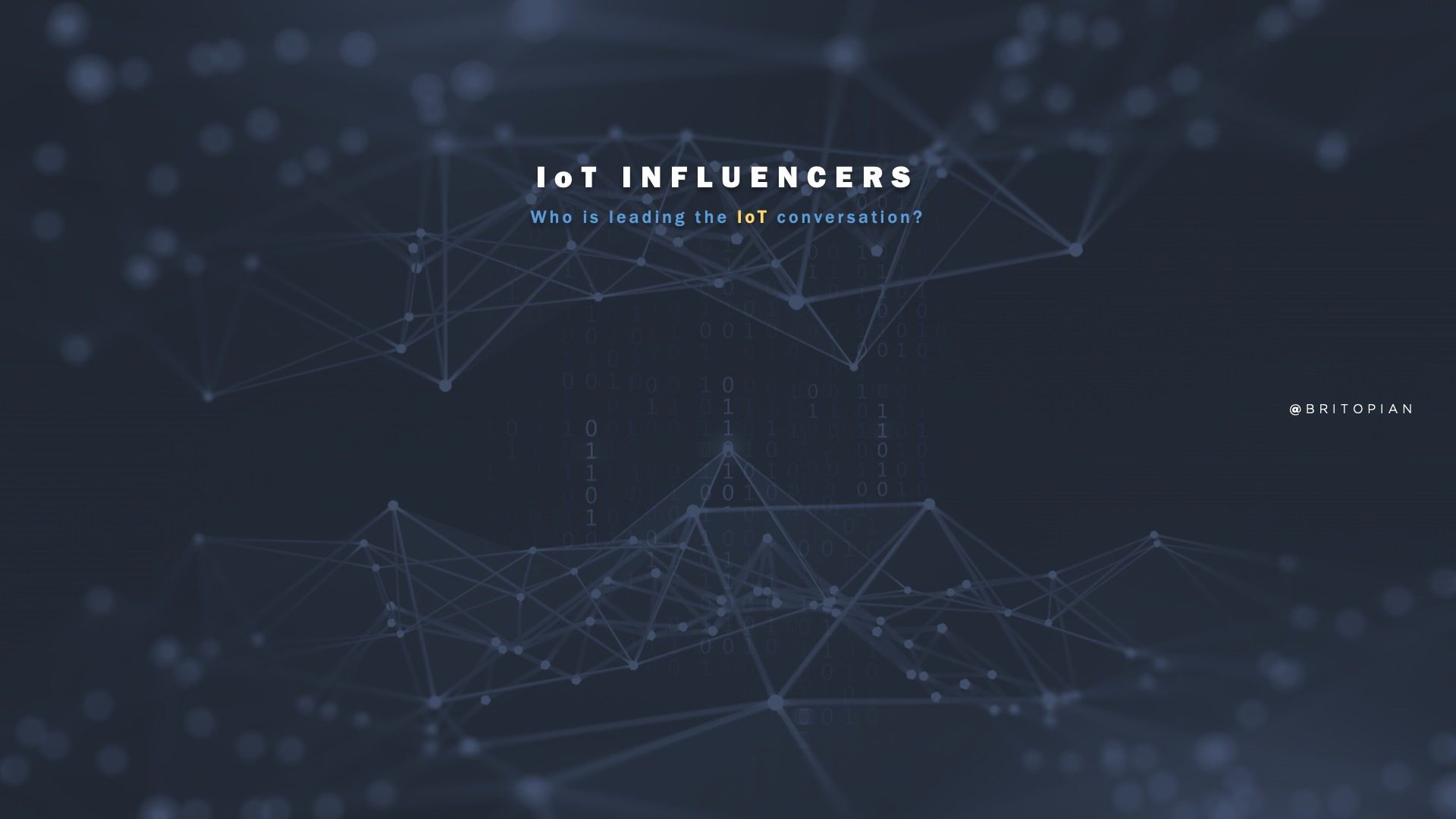 """IoT Influencers: Who's Leading in """"Internet of Things""""?"""