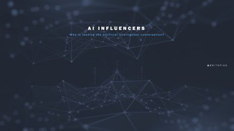Artificial Intelligence (AI) Influencers: Who's Leading the AI Conversation in 2021?