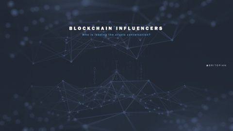 Blockchain Influencers: It Might Not Be Who You're Expecting