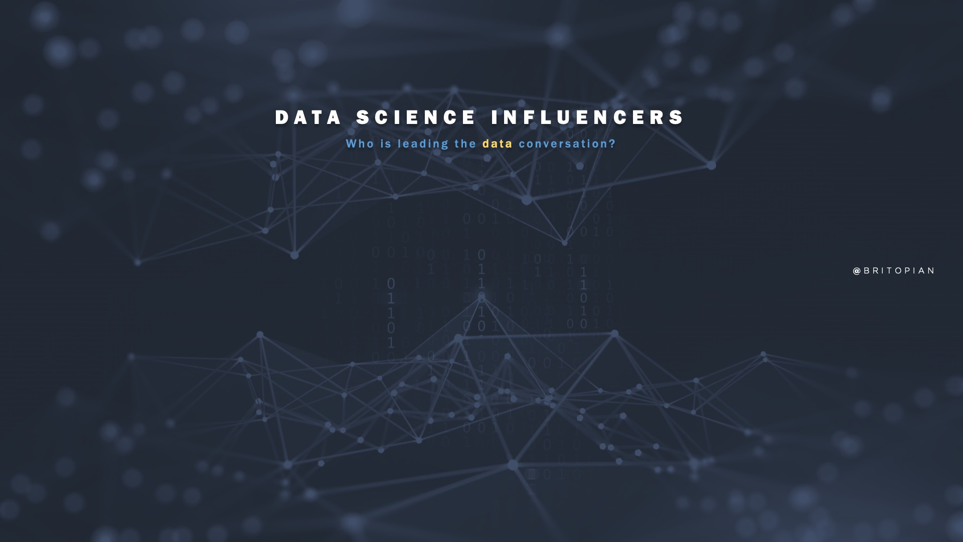 Data Science Influencers: Who's Leading in Data and Analytics?