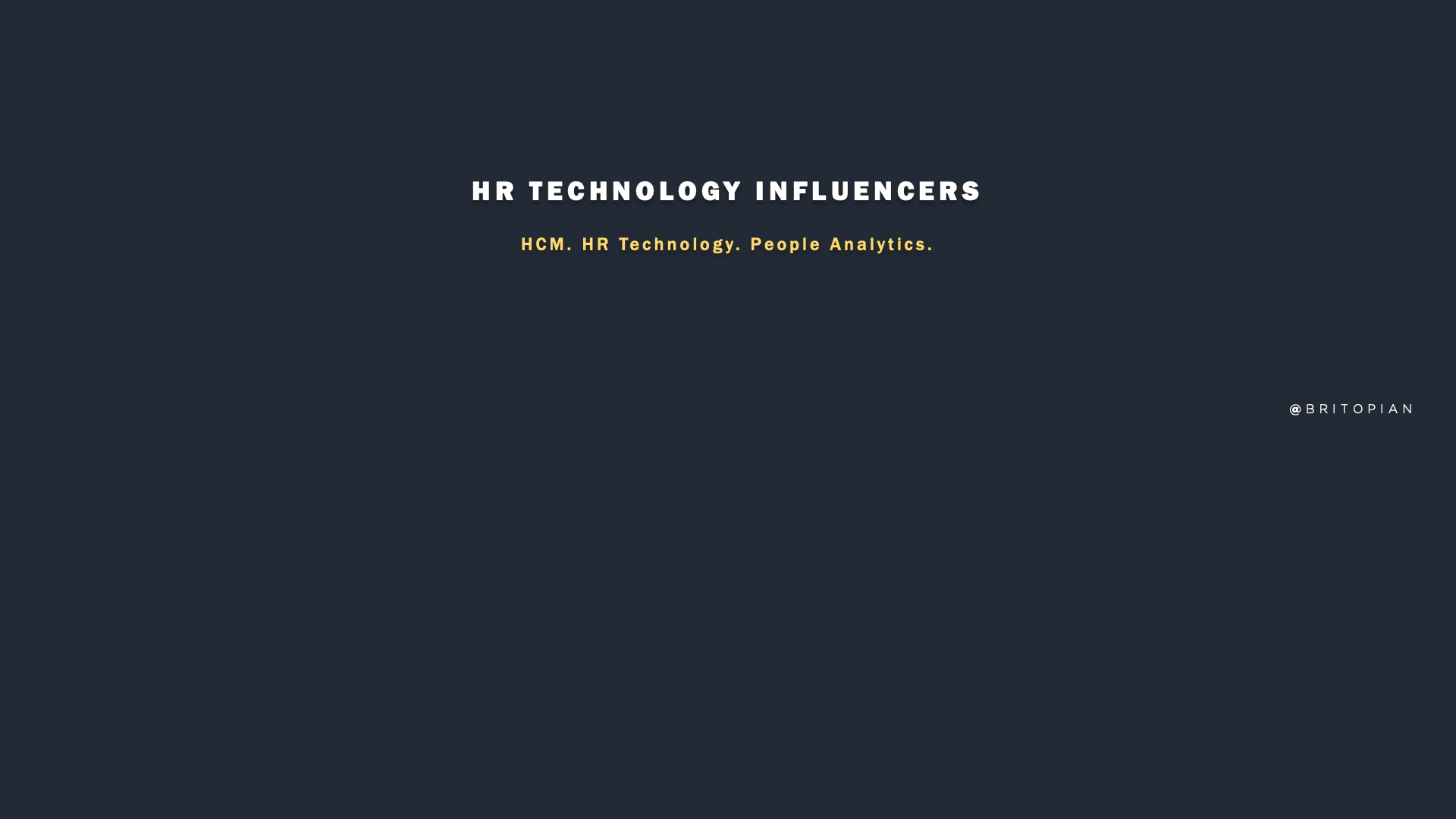 HR Tech Influencers: Who's Driving the HR Technology & HCM Narrative
