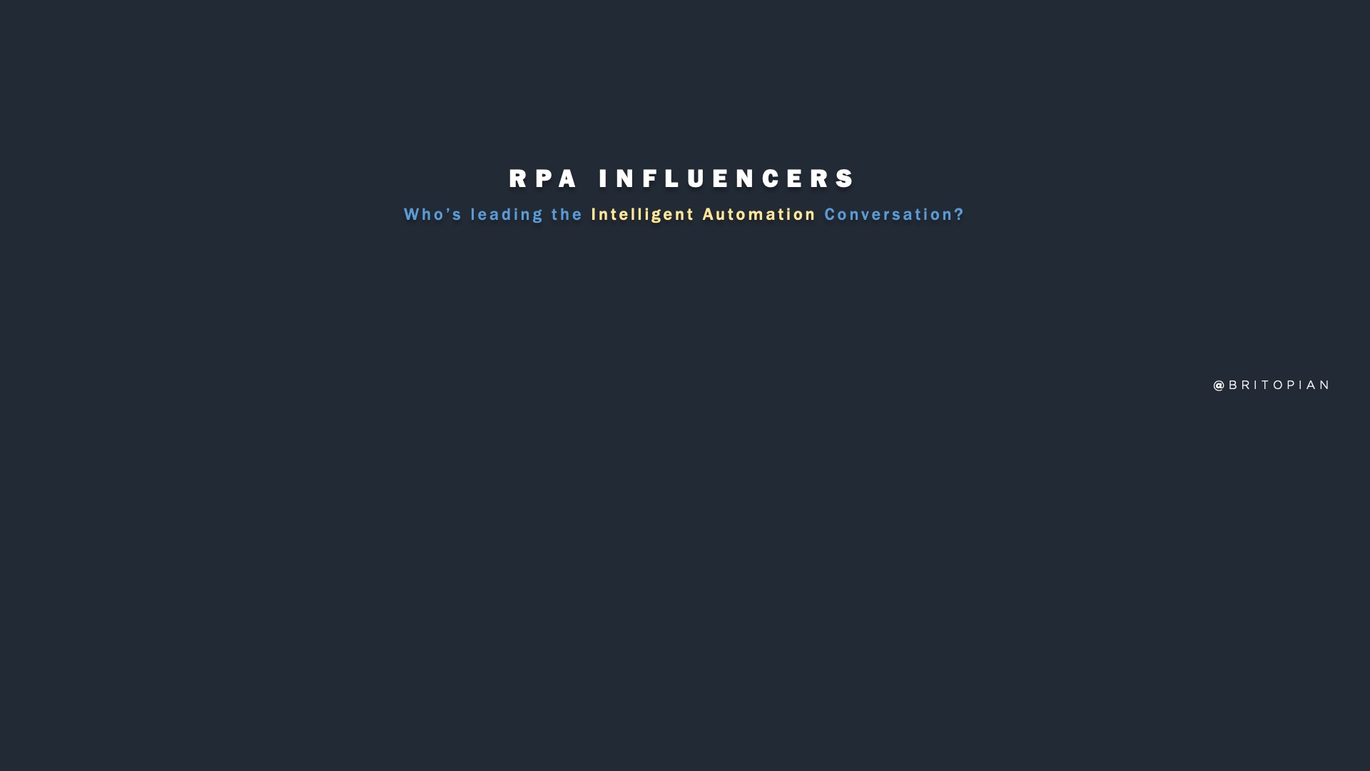 RPA Influencers: Who's Leading the Charge With Intelligent Automation?