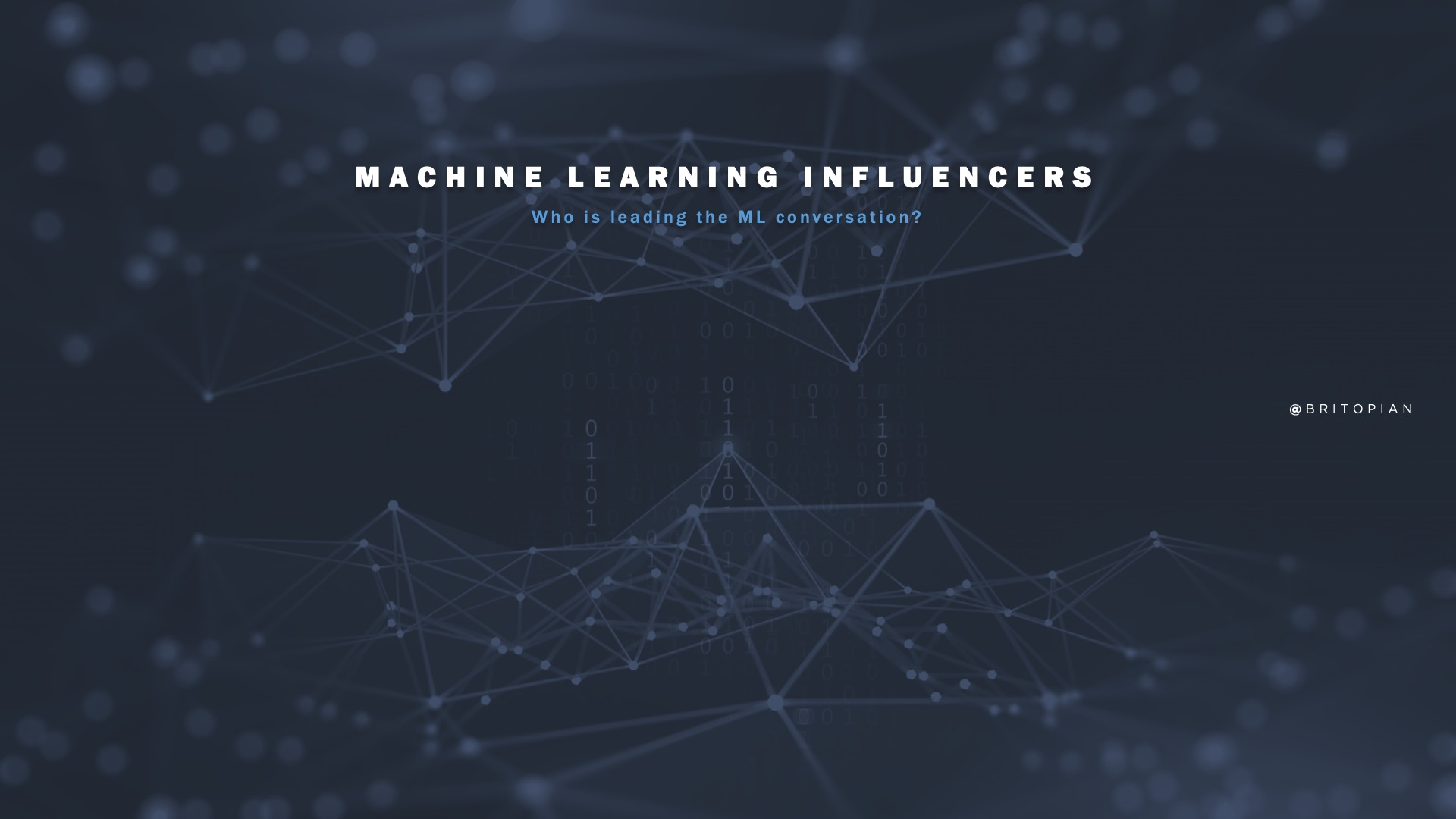 Machine Learning Influencers: Who's Leading the #ML Conversation?