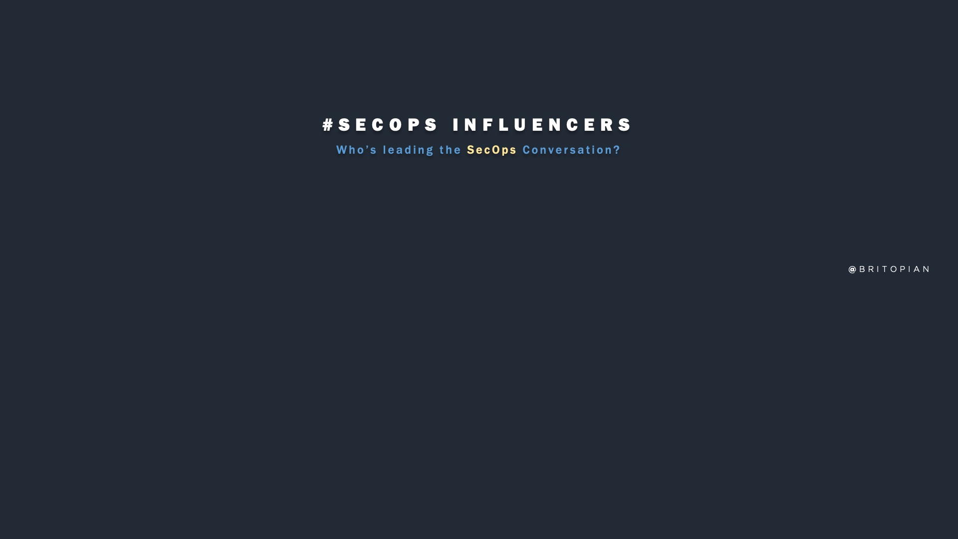 SecOps Influencers: The Who's Who in Security Operations